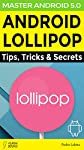 Android 5.0 Lollipop brings a range of changes to Google's OS. Available initially on the Nexus 9 and Nexus 6, and rolling out to older Nexus devices and specific third-party handsets over the last few days, there's plenty of new features to get to g...
