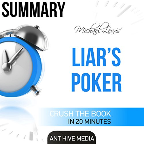 Summary: Michael Lewis' Liar's Poker: Rising Through the Wreckage on Wall Street