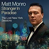 Stranger In Paradise - The Lost New York Sessions/ The Best Of