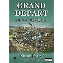 Grand Depart (The Yorkshire Dales Mysteries Book 7)