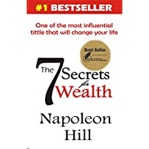The 7 Secrets for WEALTH (Make it or Make it!) (English Edition)