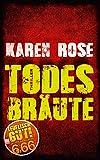 Todesbräute (BILD am Sonntag Mega-Thriller 2018) - Karen Rose