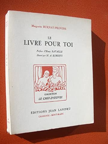 Marguerite Burnat Provins - Marguerite Burnat-Provins. Le Livre pour toi :