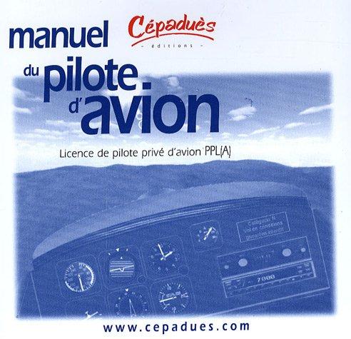 Manuel du pilote d'avion. licence de pilote prive -PPL(A)