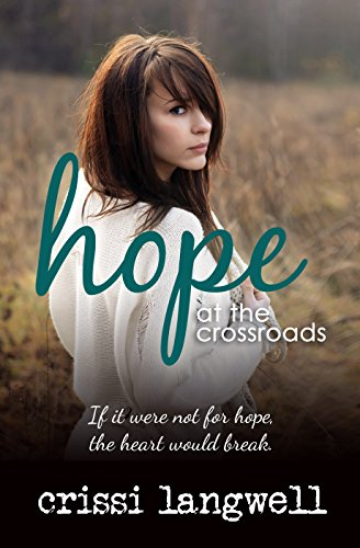Hope at the Crossroads (Hope Series Book 2) (English Edition)