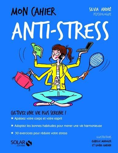 Mon cahier anti-stress par Silvia André