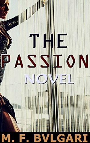 The Passion Novel: An Unexpected Romance (English Edition)