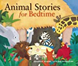 Animal Stories for Bedtime (Stories for the Very Young)