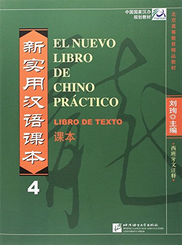 El Nuevo Libro De Chino Práctico 4. Libro De Texto (CD MP3) (Spanish Language)