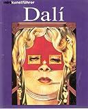 Salvador Dali.  Leben und Werk - Frank Weyers