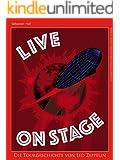 Live On Stage - Die Tourgeschichte von Led Zeppelin