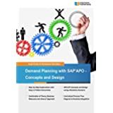 Demand Planning with SAP APO - Concepts and Design (English Edition)