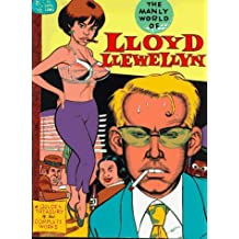 The manly world of Lloyd Llewellyn: A golden treasury of his complete works by Daniel Clowes (1994-08-02)