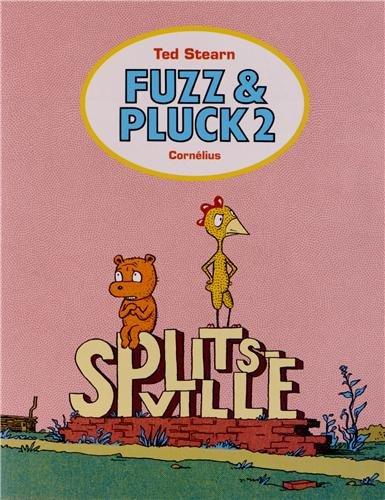 Fuzz & Pluck, Tome 2 : Splistville - Fauve d'Angoulême - Prix de la série 2014