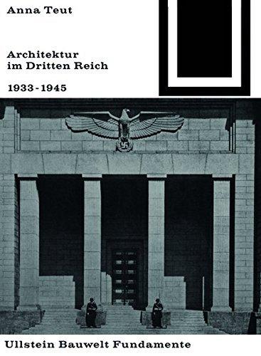 Architektur Im Dritten Reich 1933 - 1945 (Bauwelt Fundamente) by Anna Teut (1967-01-01)