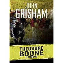 El escándalo/ The Scandal Theodore Boone