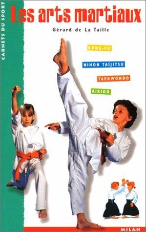 Les arts martiaux par Gérard de la Taille