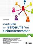 Social Media für Freiberufler und Kleinunternehmer