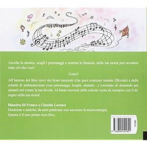 Il musicastorie. Un non-libro da ascoltare per cre