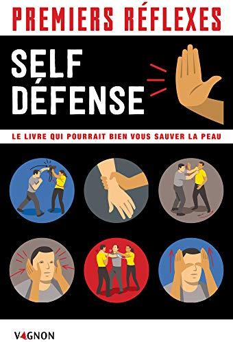 Premiers réflexes spécial self-défense (Premiers secours) par Nathalie Truin
