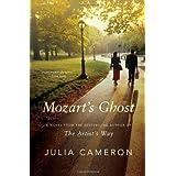 Mozart's Ghost: A Novel by Julia Cameron (2008-02-05)