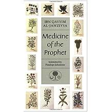 Medicine of the Prophet (Islamic Texts Society)