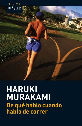 De qué hablo cuando hablo de correr (Haruki Murakami)