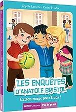 Les enquêtes d'Anatole Bristol - Tome 8, Carton rouge pour Luca ! de Sophie Laroche
