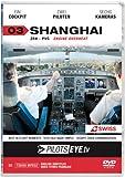 PilotsEYE.tv | SHANGHAI |:| DVD |:| Cockpitflug SWISS | A340 | Engine Overheat | Bonus: CrewVisit Expo 2010