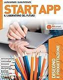 Start app. Il laboratorio del futuro. Pack 4 tomi. Disegno e progettazione. Tecnologia. Quaderno dei saperi di base. Laboratorio coding robotica. Per ... Con ebook. Con espansione online. Con DVD-ROM