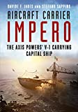 Aircraft Carrier Impero: The Axis Powers V-1 Carrying Capital Ship