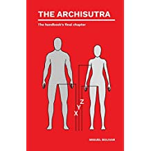 The Archisutra: The handbook's hidden chapter