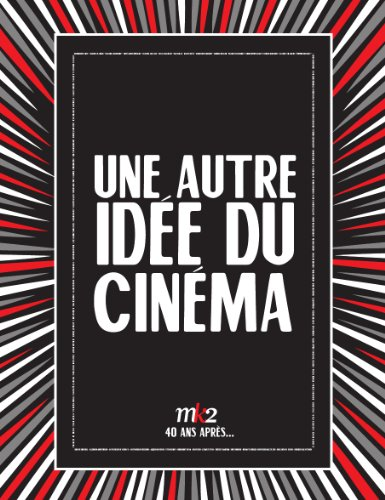 MK2 - Une autre idée du cinema par Collectif