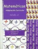 Matemáticas: Adaptación curricular. Nivel 2
