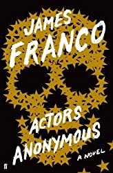 Actors Anonymous by James Franco (2013-10-17)
