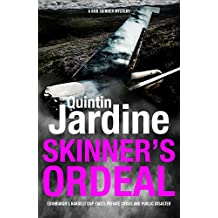 Skinner's Ordeal (Bob Skinner series, Book 5): An explosive Scottish crime novel (Bob Skinner Mysteries)