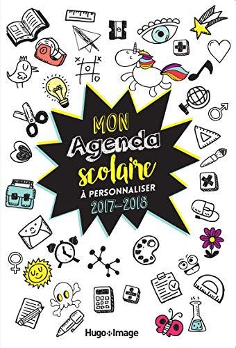 Mon agenda scolaire à personnaliser 2017-2018 par Collectif