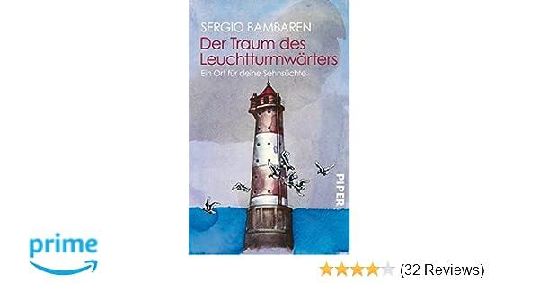 Der Traum Des Leuchtturmwärters Ein Ort Für Deine
