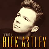 The Best of Rick Astley - Rick Astley