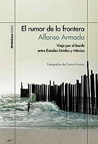 El rumor de la frontera par Alfonso Armada