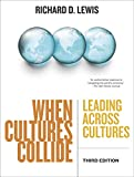 When Cultures Collide: Leading Across Cultures (English Edition)