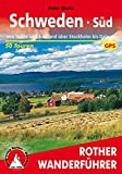 Schweden Süd: Von Skåne und Småland über Stockholm bis Dalarna. 50 Touren. Mit GPS-Tracks. (Rother Wanderführer) - Peter Mertz