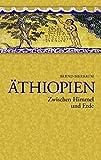 Äthiopien - Zwischen Himmel und Erde - Bernd Bierbaum