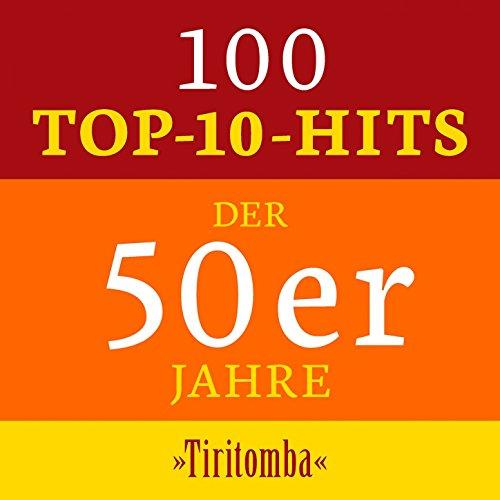 Tiritomba: 100 Top 10 Hits der...
