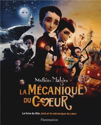La mécanique du coeur : L'album du film Jack et la mécanique du coeur