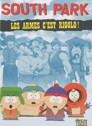 south-park-tome-1-les-armes-cest-rigolo-