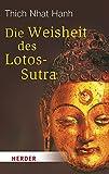 Die Weisheit des Lotos-Sutra (HERDER spektrum)