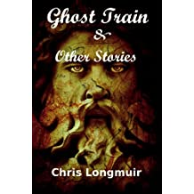 Ghost Train & Other Stories