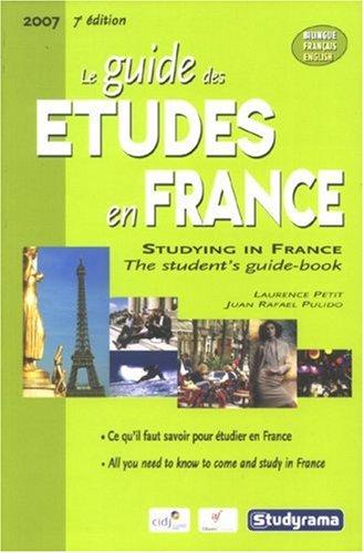 Le guide des études en France 2007 : Edition bilingue français-anglais