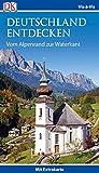 Vis-à-Vis Reiseführer Deutschland entdecken. Vom Alpenrand zur Waterkant: mit Extrakarte und Mini-Kochbuch zum Herausnehmen